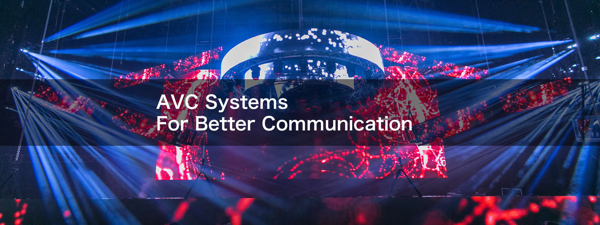 AVC Systems For Better Communication